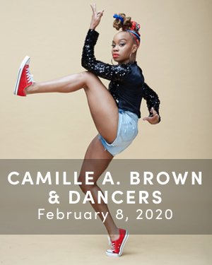 Camille A. Brown & Dancers, February 2 - 8 ,2020